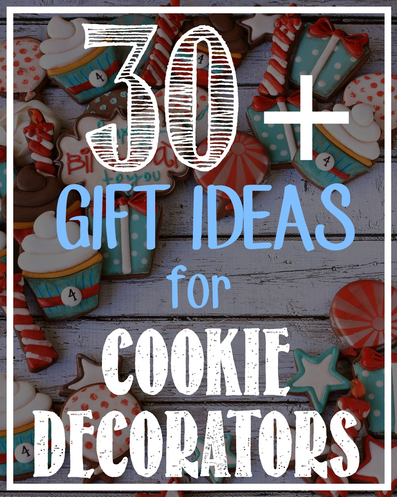 30 best gift ideas for cookie decorators lilaloa 30 best gift if i know one thing about cookie decoratorss that they fully support me in my quest to avoid laundry at all costs but if i know a second things nvjuhfo Choice Image