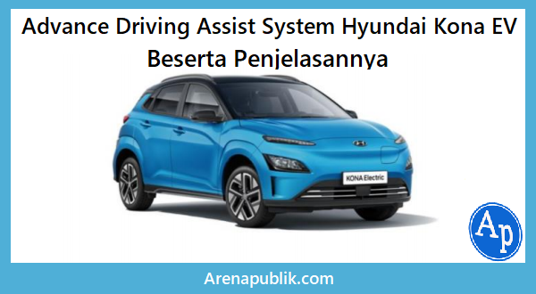 Advance Driving Assist System Hyundai Kona EV