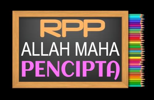 RPP PAI Kelas 2 Semester 1 Tahun 2021/2022, Materi Allah Maha Pencipta