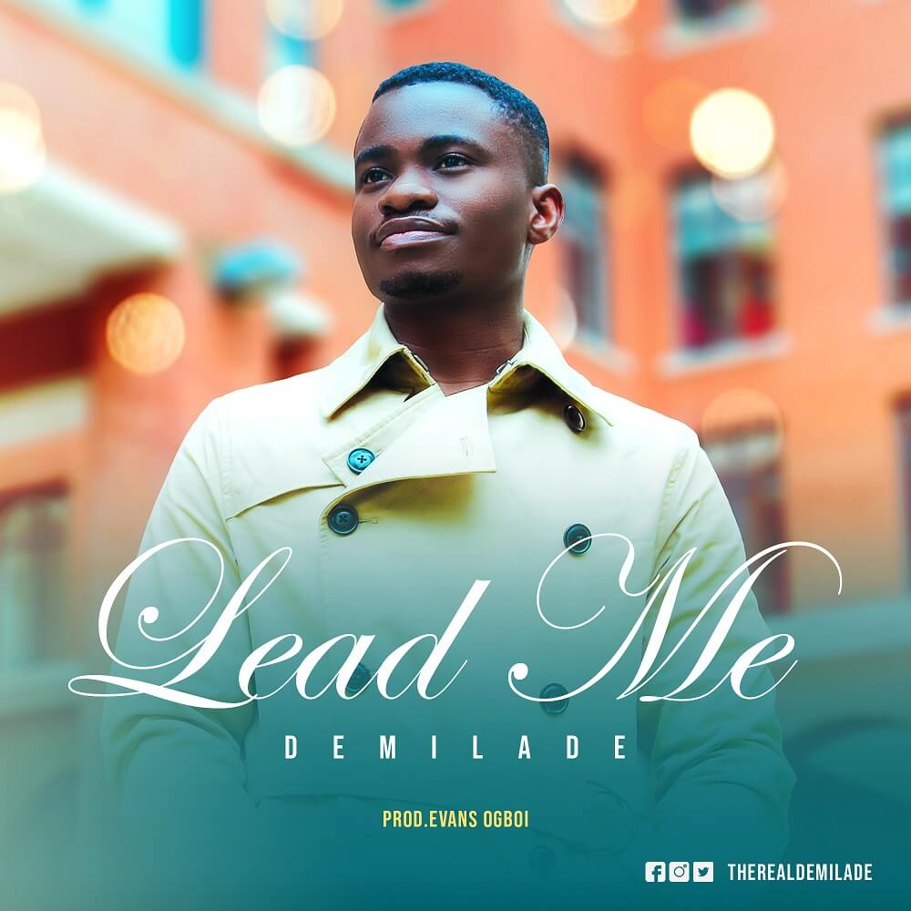 Demilade - Lead Me Mp3 Download