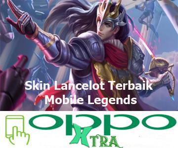 Skin Lancelot Terbaik Mobile Legends