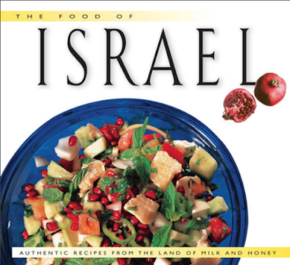 The Food of Israel_ Authentic Recipes from the Land of Milk and HoneyIn Pdf