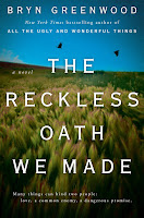 thoughts on The Reckless Oath We Made by Bryn Greenwood