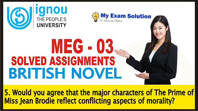 the prime of miss jean brodie, modern british novel, ignou meg assignments 2019