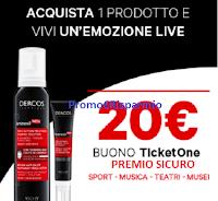 Logo Dercos Aminexil Men ti regala voucher TicketOne da 20€ come premio sicuro