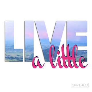 Live a Little with Us!