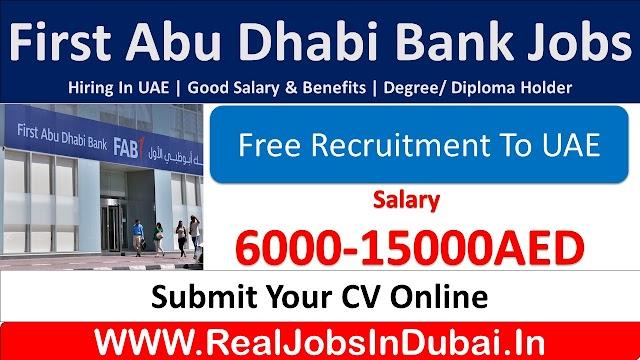 FAB Bank Jobs In Dubai - UAE
