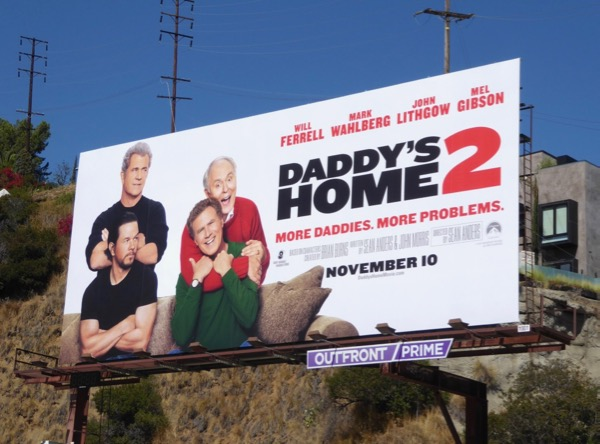 Daddys Home 2 film billboard