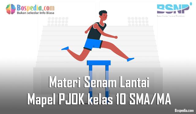 Materi Senam Lantai Mapel PJOK kelas 10 SMA/MA