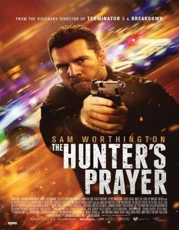 The Hunter's Prayer 2017 Full English Movie BRRip Download
