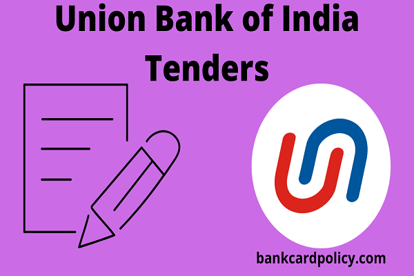 Union Bank of India Tenders