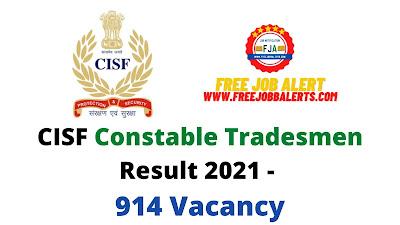 Sarkari Result: CISF Constable Tradesmen Result 2021 - 914 Vacancy
