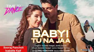 Gurinder Seagal & Jonita Gandhi BABY! Tu Na Jaa Song LyricsTuneful