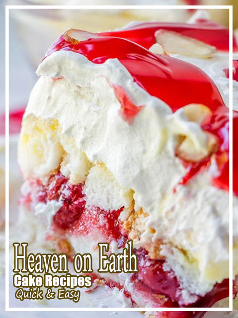 Heaven on Earth Cake Recipes
