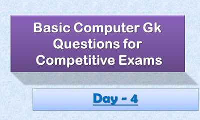 Computer gk questions day4 competitive exam