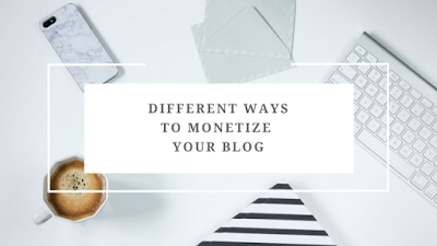 5 BEST WAYS TO MONETIZE YOUR BLOG