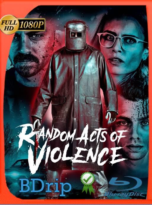 Violencia Aleatoria (2019) BDRip 1080p Latino [GoogleDrive] Ivan092