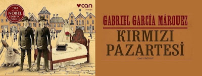 Kırmızı Pazartesi Gabriel Garcia Marquez