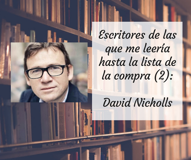 Escritores de los que me leería hasta la lista de la compra (II): David Nicholls