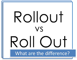 rollout vs roll out