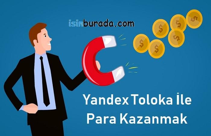 Yandex Toloka ile Para Kazanmak