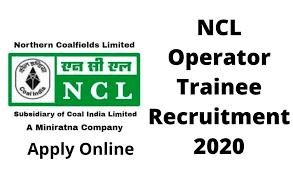 Nothern Coalfields Ltd (NCL) Recruitment for Operator Trainee Apply Online /2020/03/Nothern-Coalfields-Ltd-NCL-Recruitment-for-Operator-Trainee-Apply-Online.html