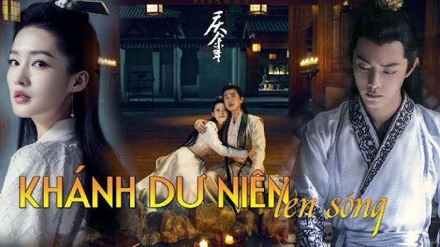 Khánh Dư Niên - Joy of Life (2019) - phim cổ trang Trung Quốc