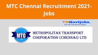 MTC Chennai Recruitment 2021