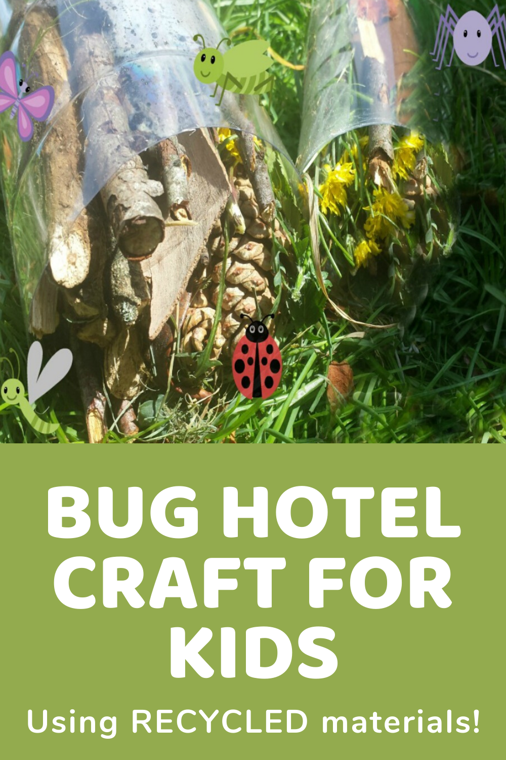 Homemade Bug Hotel Kids Craft From A Plastic Bottle