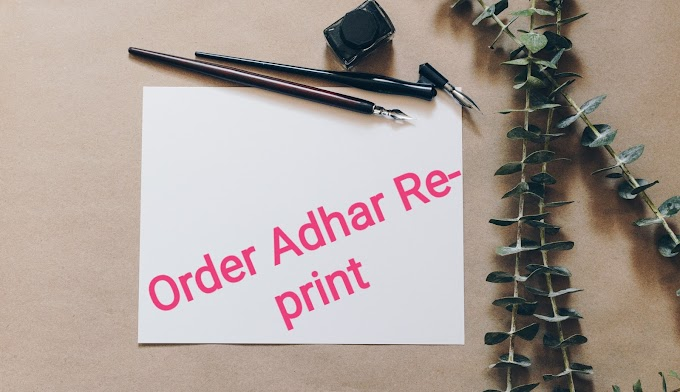 Know how to Order Adhar for Reprint Online