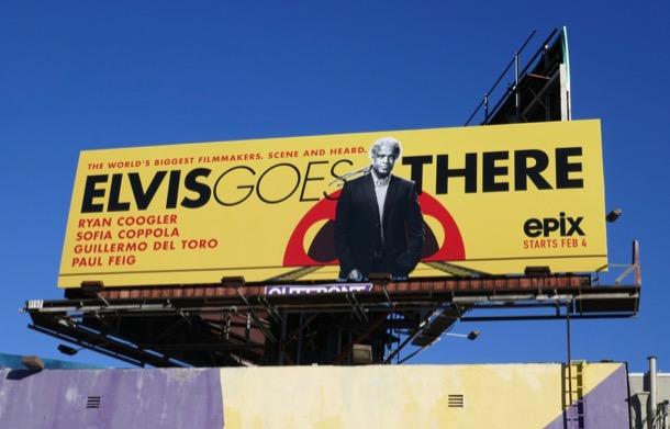 Elvis Goes There Epix series billboard