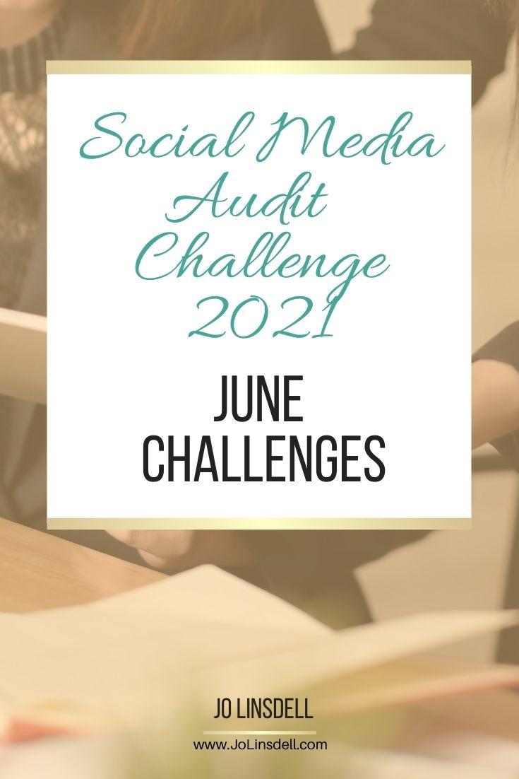 Social Media Audit Challenge June Challenges