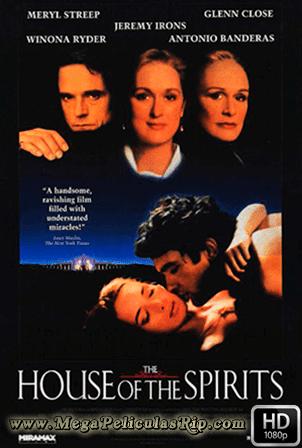 La Casa De Los Espiritus [1080p] [Latino-Ingles] [MEGA]