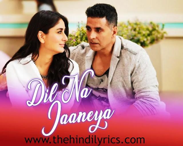 Dil Na Jaaneya Lyrics – Good Newwz (2019)