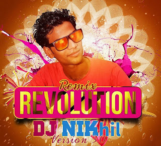 Remix+Revolution+Version+3.0-Dj-NIKhil