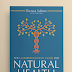 The Unabridged Field Guide For Natural Health by Theresa Vallone