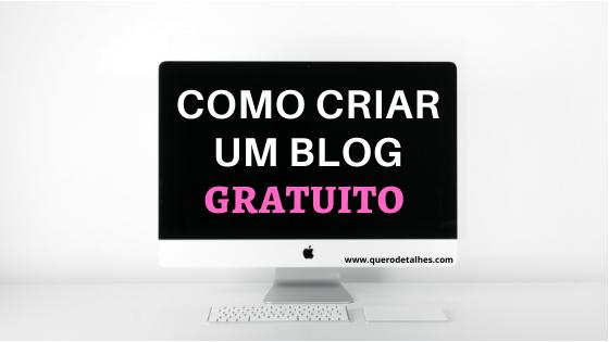 Como criar um blog gratuito no Blogger