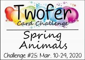 https://twofercardchallenge.blogspot.com/2020/03/twofer-card-challenge-25-sping-animals.html