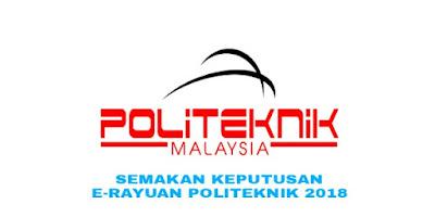 Semakan Keputusan e-Rayuan Politeknik Konvensional/METrO 2018 Online