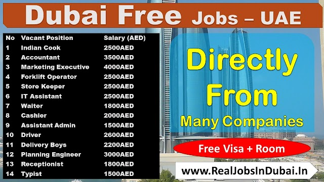 Jobs In Dubai For Indians & All Nationalities - UAE 2021