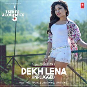 Tum Bin 2 – Dekh Lena