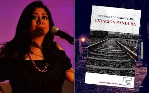 ENTREVISTA Cynthia Rodríguez Leija: «Estación Pandura no pretende romper con ningún paradigma, no pretende hacer una reescritura o apropiación del lenguaje, no» | Nadia Contreras