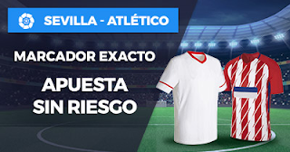 Paston Promoción Liga Santander: Sevilla vs Atlético 25 febrero
