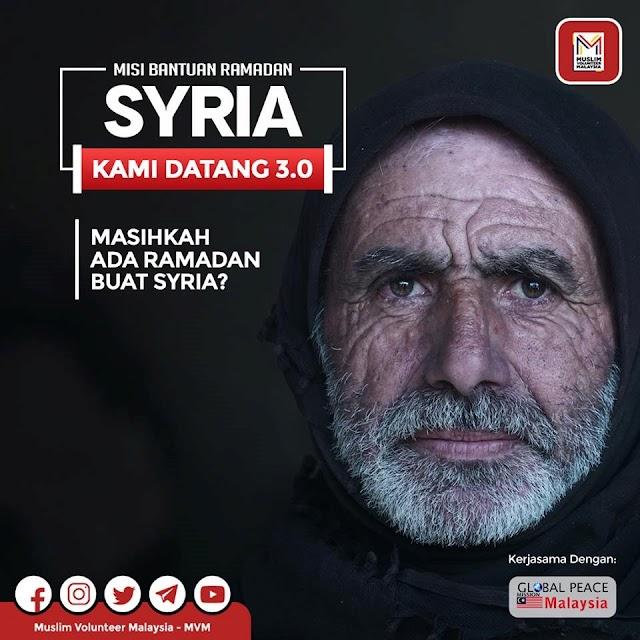 Misi Bantuan Ramadan MVM Relief: Syria, Kami Datang 3.0