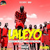 Audio | Chindo Man - Laleyo.| Download Mp3