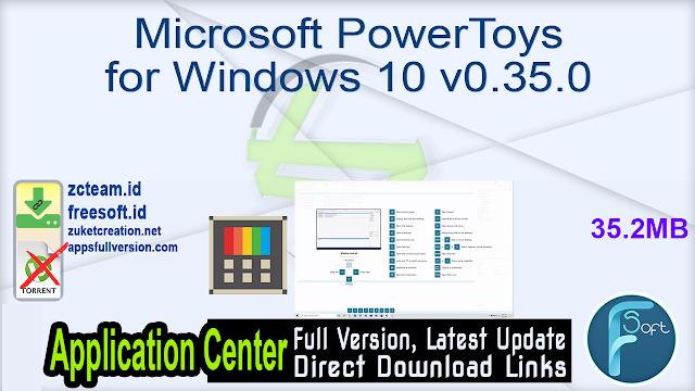 Microsoft PowerToys for Windows 10 v0.35.0