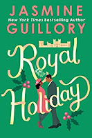 Royal Holiday by Jasmine Guillory book cover and review