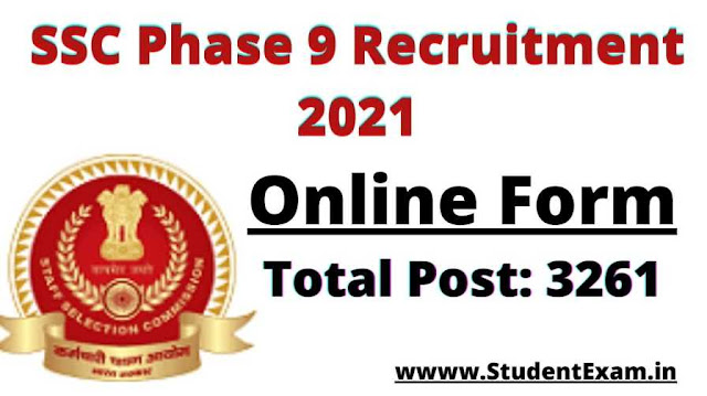 SSC Phase 9 Recruitment 2021 Notification Apply Online