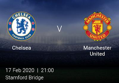 LIVE MATCH: Chelsea Vs Manchester United Premier League 17/02/2020