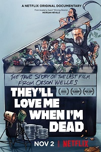 Watch They'll Love Me When I'm Dead Online Free in HD